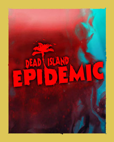 DEAD ISLAND: EPIDEMIC BETA (Steam)(Region Free)