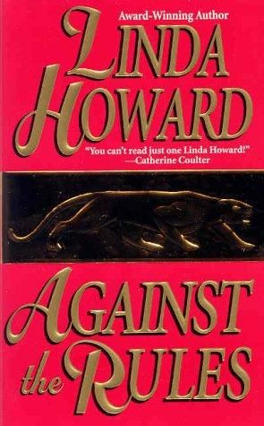 Against the rules. Linda Howard