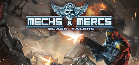 Mechs & Mercs: Black Talons (Region CIS, steam gift)