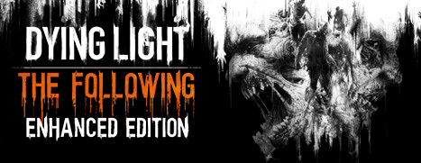 Dying Light: The Following Enhanced (CIS, steam gift)