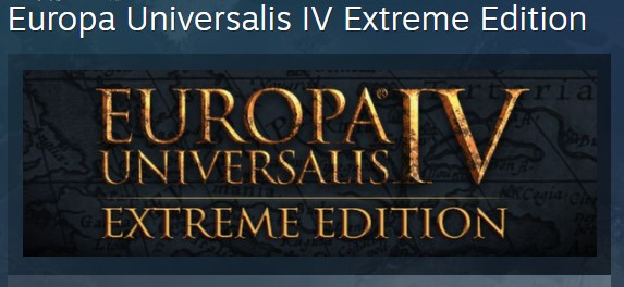 EUROPA UNIVERSALIS IV 4 Extreme Extreme Edition STEAM