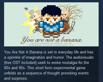 You Are Not A Banana ( Steam Key / Region Free )