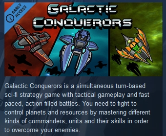 Galactic Conquerors  ( Steam Key / Region Free )