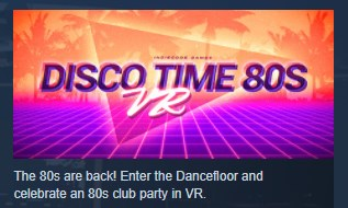 Disco Time 80s VR ( Steam Key / Region Free ) GLOBAL