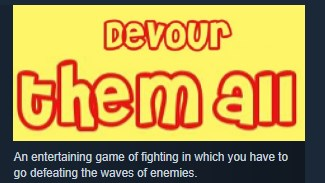 Devour them all STEAM KEY REGION FREE GLOBAL