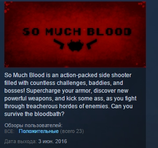 So Much Blood ( Steam Key / Region Free ) GLOBAL ROW