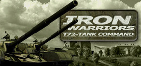 Iron Warriors: T - 72 Tank Command ( Steam Gift / RoW )