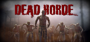 Dead Horde   ( Steam Key / Region Free )