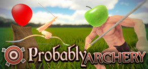 Probably Archery ( Steam Key / Region Free )