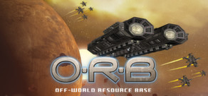 ORB Orbital resource base (STEAM GIFT REG.FREE)
