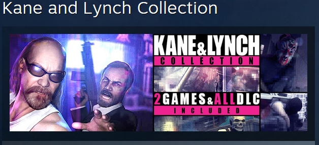 Kane and Lynch Collection STEAM KEY / REGION FREE ROW