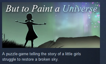 But to Paint a Universe  ( Steam Key / Region Free )
