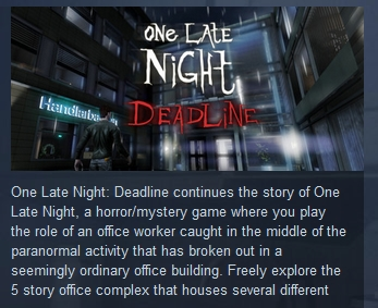 One Late Night: Deadline ( Steam Key / Region Free )