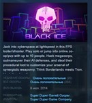 Black Ice  ( STEAM GIFT RU + CIS )