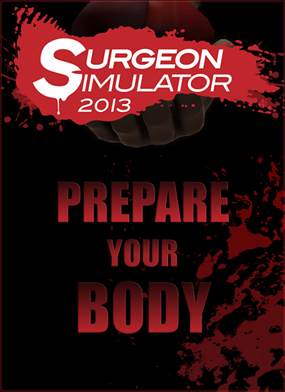 Surgeon Simulator 2013 (Steam Gift/Region Free)