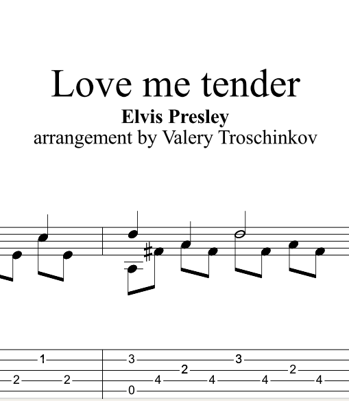Love me tender - E.Presley. Sheet music and tablatures