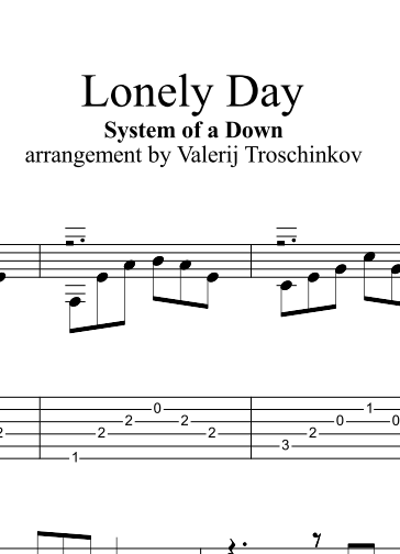 Lonely Day - System of a Down. Ноты и табы