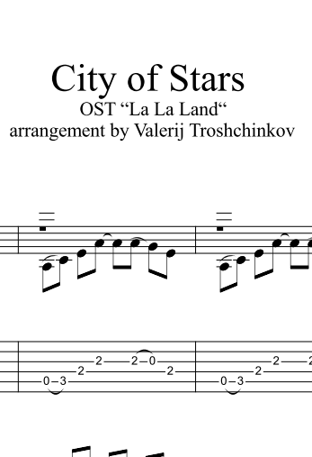 City of Stars - La La Land. Notes and Tabs for Guitar