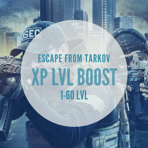 Escape From Tarkov XP Boost  1-60 lvl