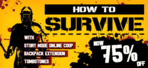 How to survive (steam gift) ru+cis