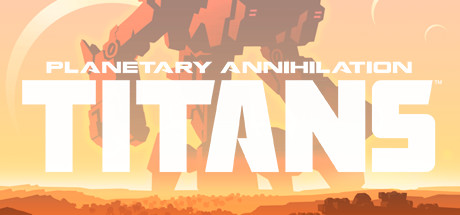 Planetary Annihilation: TITANS (RU+CIS) Steam Gift