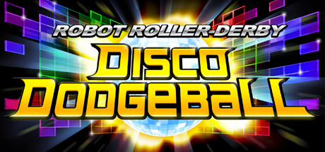 Robot Roller-Derby Disco Dodgeball (RU+CIS) Steam Gift