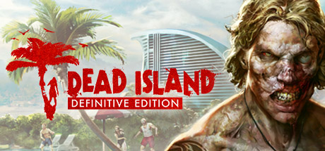 Dead Island Definitive Edition/pre-ordered Steam gift