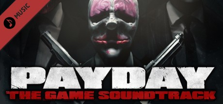 PAYDAY: The Heist Soundtrack DLC (ROW Steam Gift)