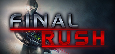 Final Rush (Region Free) Steam Key