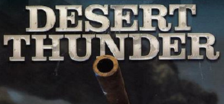 Desert Thunder (Region Free) Steam Key