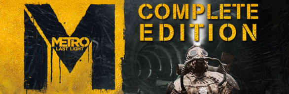 Metro Last Light Complete Edition (Ray of Hope) ROW Steam