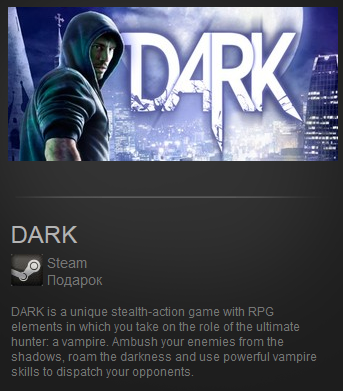DARK (Region Free) Steam Gift