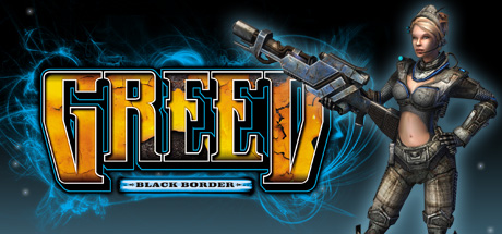 Greed: Black Border (Region Free) Steam Key