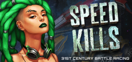 Speed Kills (Region Free) Steam Key