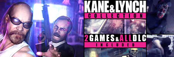 Kane and Lynch Collection(Dead Men+2:Dog Days+DLC)Steam