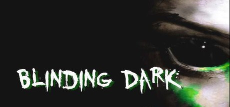 Blinding Dark (Region Free) Steam Key