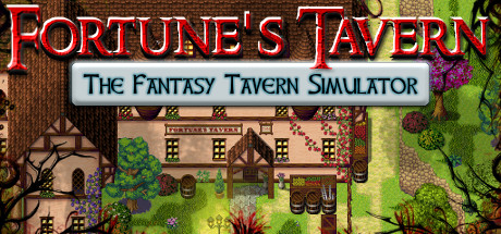Fortunes Tavern The Fantasy Tavern Simulator+2DLC/Steam