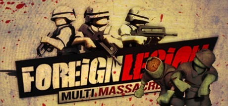 Foreign Legion: Multi Massacre [Steam Gift/RU+CIS]