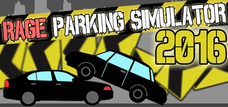 Rage Parking Simulator 2016 [Steam Gift/RU+CIS]