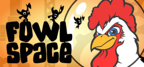 Fowl Space [Steam Gift/Region Free]