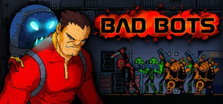 Bad Bots [Steam Gift/RU+CIS]