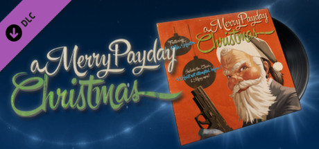 PAYDAY 2:DLC A Merry Payday Christmas Soundtrack GiftRU