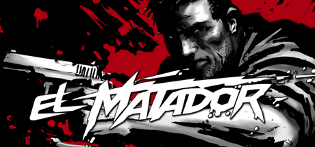El Matador (Steam Gift / Region Free)