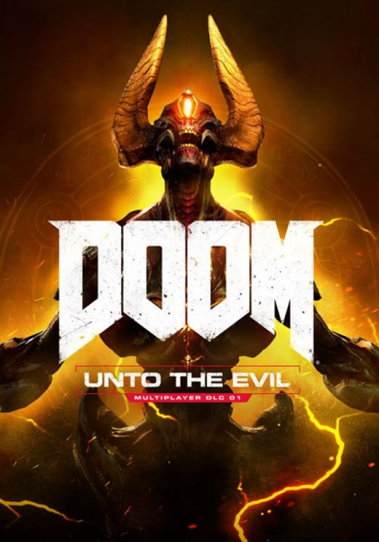 DOOM ® 2016  Unto the Evil DLC (Steam ) RU + CIS