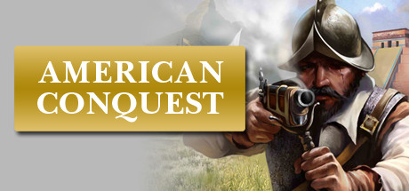 American Conquest (Steam Key, Region Free)