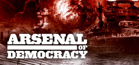 Arsenal of Democracy: A Hearts of Iron Game (Steam Key)