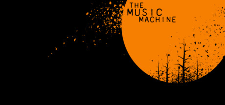 The Music Machine (Steam Key, Region Free)