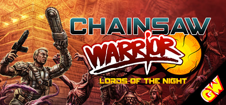 Chainsaw Warrior: Lords of the Night (Steam Key,GLOBAL)