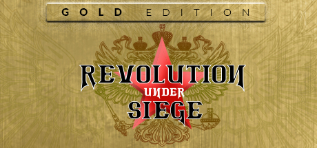Revolution Under Siege Gold (Steam Key, GLOBAL)