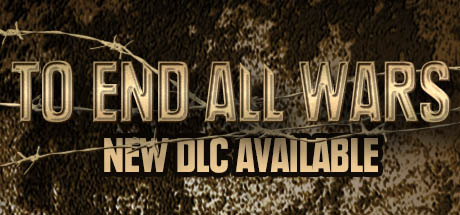 To End All Wars Complete (Steam Key, GLOBAL)